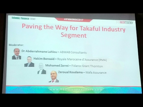 IFN FORUM MOROCCO 2017 : Paving the way for takaful industry segment
