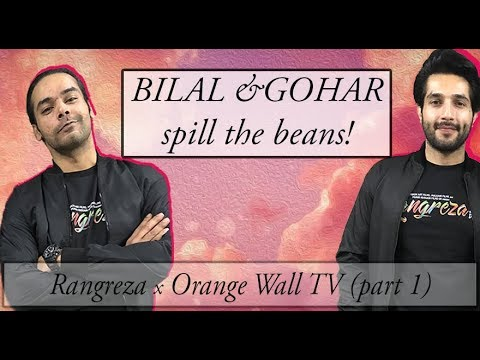 Never Have I Ever with Bilal Ashraf & Gohar Rasheed | Rangreza | Orange Wall TV