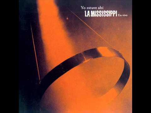 La Mississippi Yo Estuve Ahi
