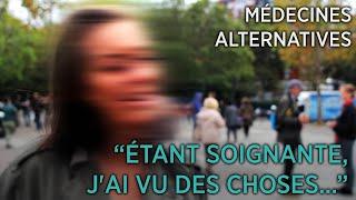 """Médecines alternatives : les témoignages #1 - """"Étant soignante, j'ai vu des choses..."""""""