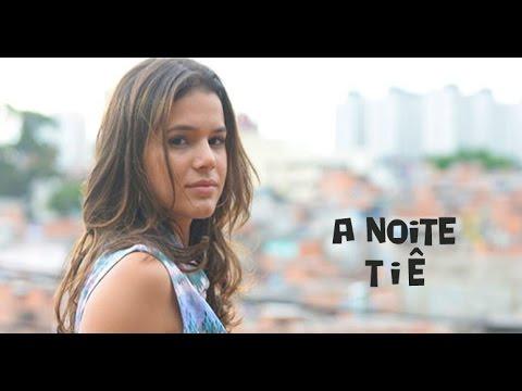 Tiê - A Noite (La Notte) - Trilha Sonora de I Love Paraisópolis Tema de Mari (Legendado) HD.