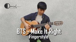 Download (BTS) Make It Right - Fingerstyle Guitar Cover | Daniel Kusuma Dewa