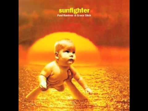 Sunfighter - Paul Kantner & Grace Slick