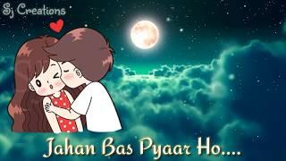 Raahon Mein Humko Milo - Khuda bhi Jab Tumhe - WhatsApp status - Sj Creations