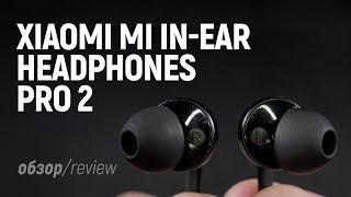 Xiaomi Mi in-Ear Headphones Pro 2 - Обзор наушников с AliExpress (Review)
