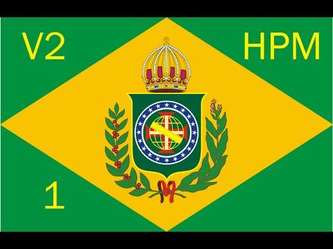 Let's Play Victoria 2 HPM Mod - Brazil 1