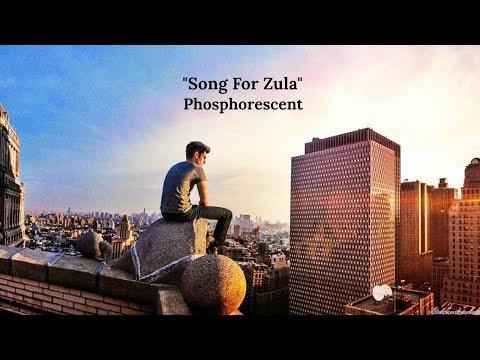 Song For Zula (Lyrics) - Phosphorescent