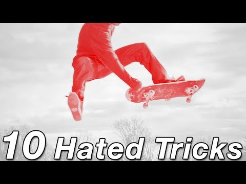 10 Most Hated Skateboard Tricks of All Time