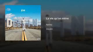 Ninho-La vie qu'on mène