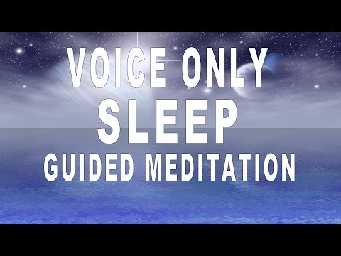 Voice Only Guided Meditation For Deep Sleep And Relaxation | Release negativity