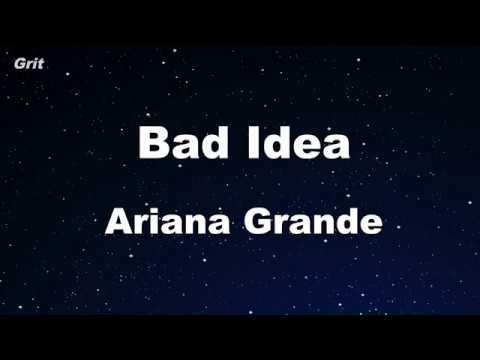 bad idea - Ariana Grande  Karaoke 【No Guide Melody】 Instrumental Mp3