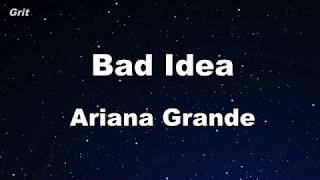 bad idea - Ariana Grande Karaoke 【No Guide Melody】 Instrumental