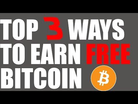 Top 3 Ways To Earn Bitcoin (Free BTC)