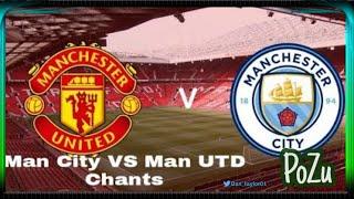 Manchester Derby Chants • Chants towards each other • Man City • Man UTD •