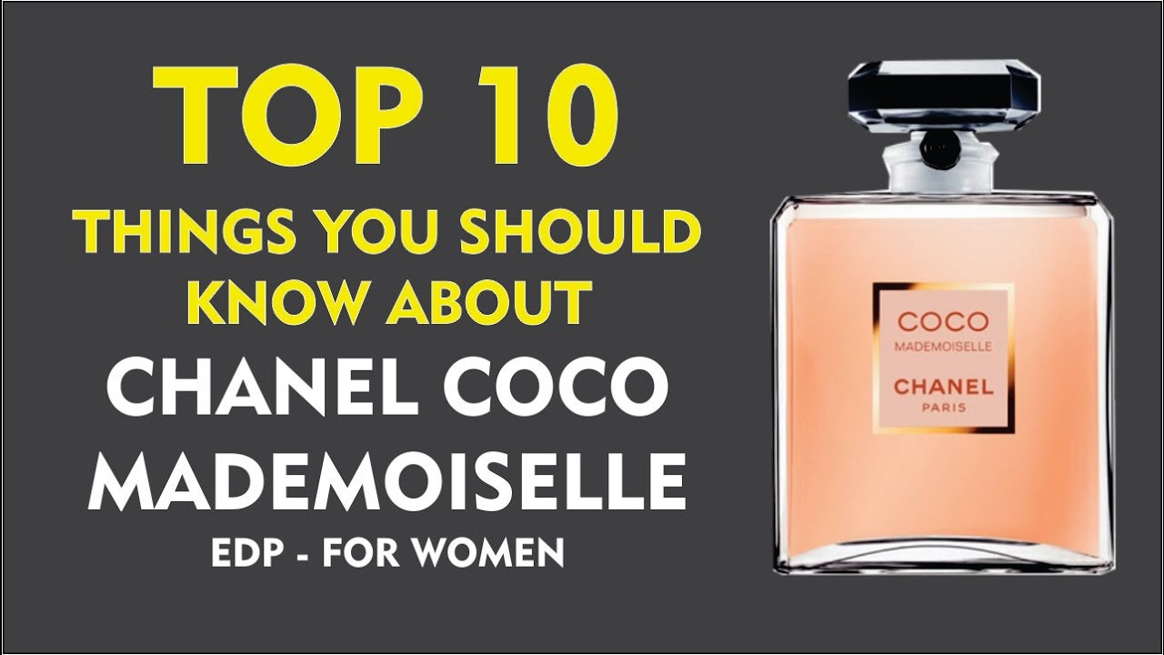 24d4631b0c368 Top 10 Things You Should Know About Coco Mademoiselle EDP for Women ...