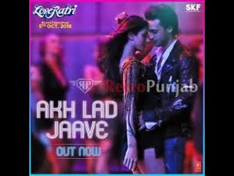 akh lad jave song download videoming