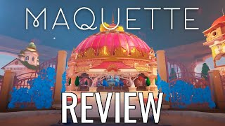 Maquette Review - The Final Verdict (Video Game Video Review)