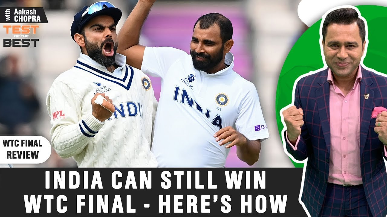 INDIA can STILL WIN the WTC Final - Here's how | Betway Test of the Best | Aakash Chopra