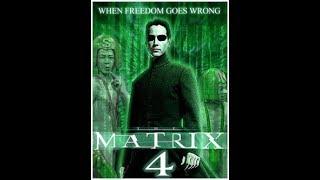 MATRIX 4   - Official Teaser Trailer 2018  Keanu Reeves