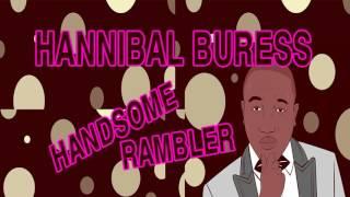 Hannibal Buress - Handsome Rambler - Ep# 07 : Aussie Rambler Foot Handler - COMEDY