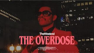 [FREE] The Weeknd Type Beat - The Overdose