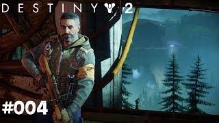 Destiny 2 #004 - Neue Freunde, alte Feinde - Let's Play Destiny 2 Deutsch / German