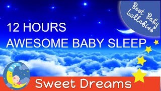 12 HOURS Lullaby LULLABIES Lullaby for BabiesTo Go To Sleep Baby Lullaby Baby Songs Sleep Baby Music