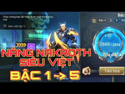 Liên quân mobile: Nâng Trang Phục NAKROTH Siêu Việt Bậc 1 đến 5 mất bao nhiêu viên đá tiến hóa ?