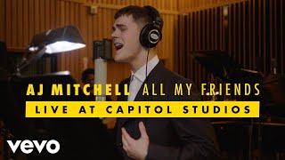 Download lagu AJ Mitchell - All My Friends (Live at Capitol Studios)