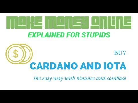 How To Buy CARDANO and IOTA with Binance without paying Coinbase Fees.