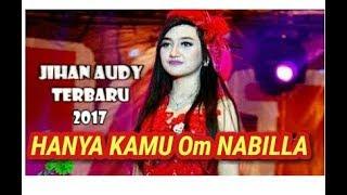HANYA KAMU  Jihan audy feat fendik OM NABILLA
