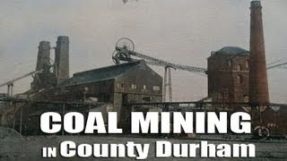 Durham Coal Mining 4 of 5 - County Durham