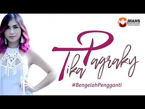 TIKA PAGRAKY - BE NGELAH PENGGANTI [Official Music Video]