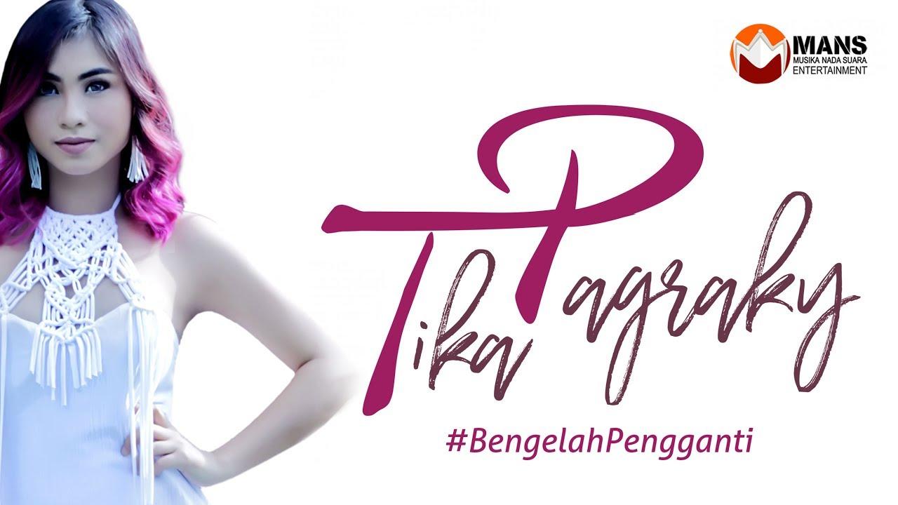 TIKA PAGRAKY - BE NGELAH PENGGANTI [Official Music Video