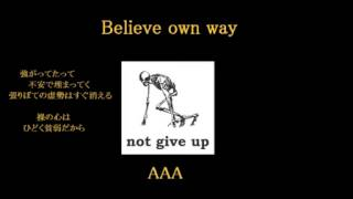 AAA:Believe own way (歌詞付き)