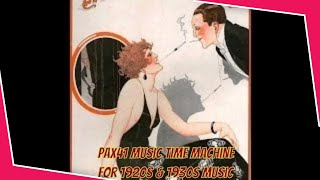 1920s Music Duets Songs About Love  @Pax41