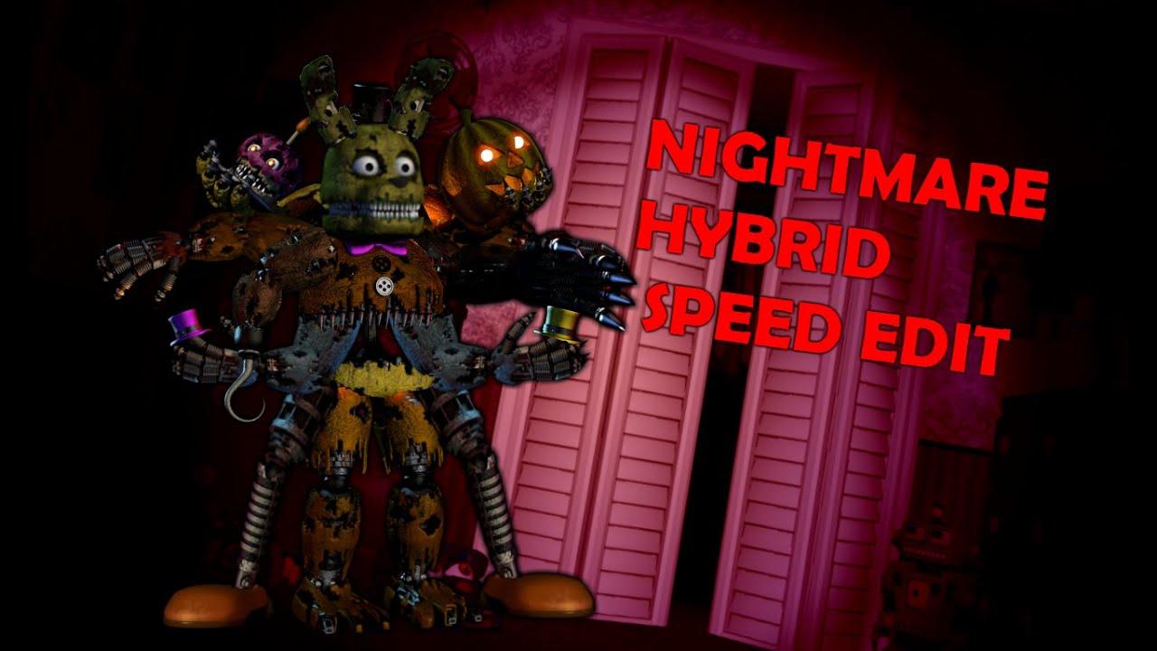 Nightmare Hybrid Speed Edit Youtube