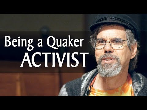 What It Means to Be a Quaker Peace Activist