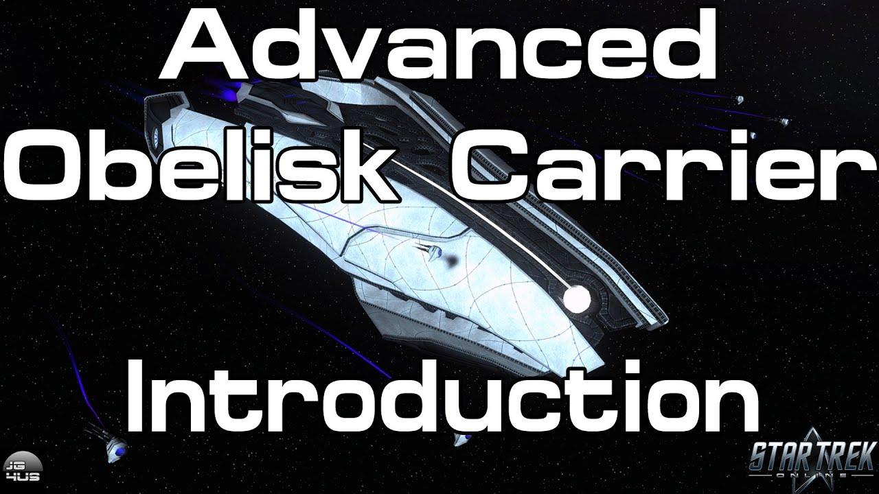 Sto Advanced Obelisk Carrier Introduction Youtube
