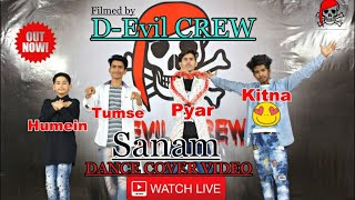 Humein Tumse Pyar Kitna-Sanam || Cover Lyrical Dance Choreography Video || D-Evil Crew ||