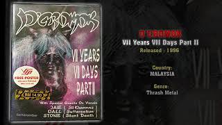 D'Cromok (MAS) - VII Years VII Days Part II (Full Album) 1996