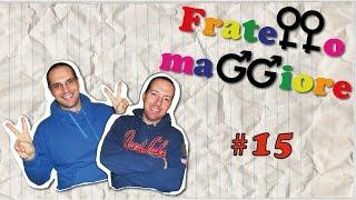 Fratello Maggiore #15 - Bisex o lesbica?