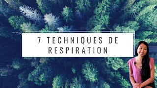 7 techniques de Respiration dynamisante ou calmante
