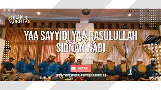 TERBARU❗YA SAYYIDI YA RASULULLAH MEDLEY SIDNAN NABI || AHBABUL MUKHTAR