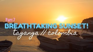 SUNSET in TAGANGA, COLOMBIA | TRAVEL COLOMBIA