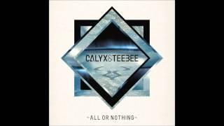 Calyx & TeeBee - You