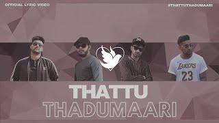 Sam Daniel | Thattu Thadumaari | Ft. TriplA & Daniel Yogathas (Official Lyric Video) [4K]