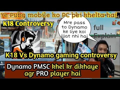K18 Gaming Vs Dynamo gaming controversy | pro player hai to PMSC khel kr dikhaye
