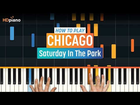 "How To Play ""Saturday In The Park"" by Chicago 