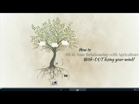 Healing Our Relationship w/ Agriculture DIY Webinar Series